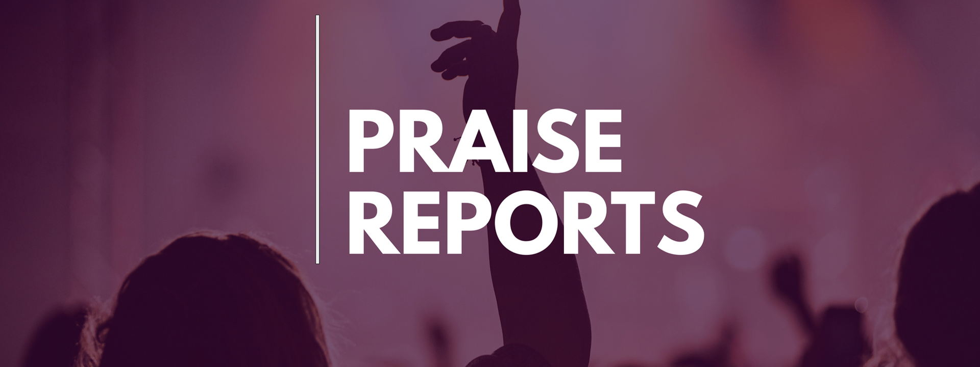 banner-praise-reports-1920x720